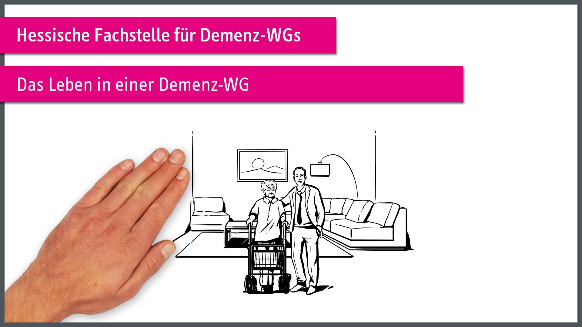 """Hessische Fachstelle für Demenz Wohngemeinschaften - """"Das Leben in einer Demenz-WG"""" einfach erklärt"""