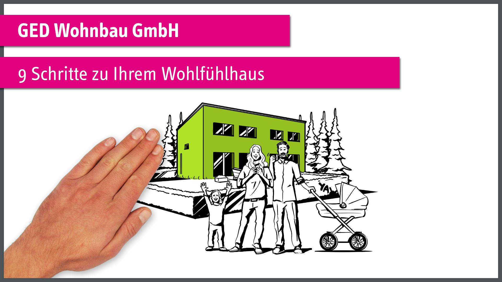 GED Wohnbau GmbH - 9 Schritte zur Ihrem Wohlfühlhaus