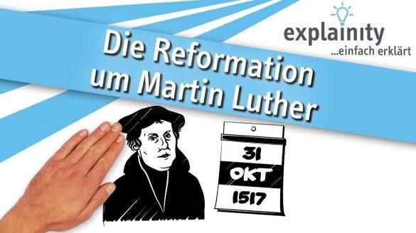 Die Reformation um Martin Luther