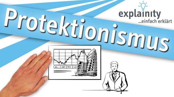 """""""Protektionismus"""" einfach erklärt von explainity"""