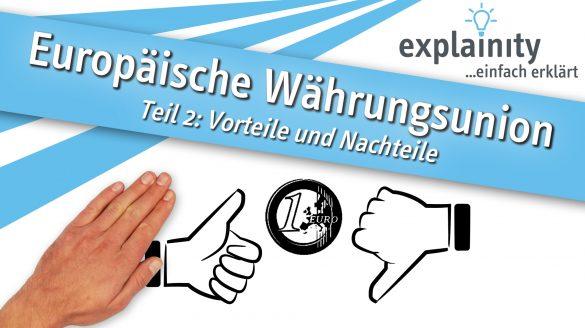 Europaeische Waehrungsunion 2 Thumbnail Explainity