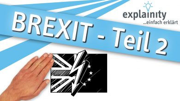 Brexit Teil2 2020 Explainity Thumbnail