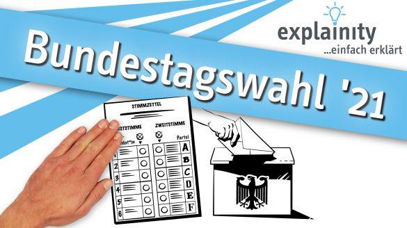 Bundetagswahl 2021 Explainity Thumbnail