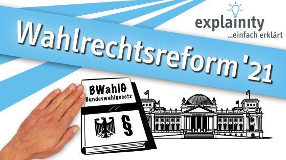 Wahlrechtsreform 2021 Explainity Thumbnail